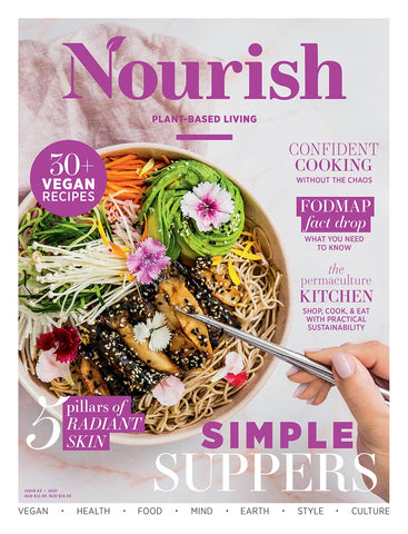 Nourish Magazine Issue 63 - Simple suppers