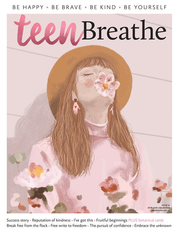 Teen Breathe Issue 11 - The Pursuit of Confidence (On Sale 05/09/19)
