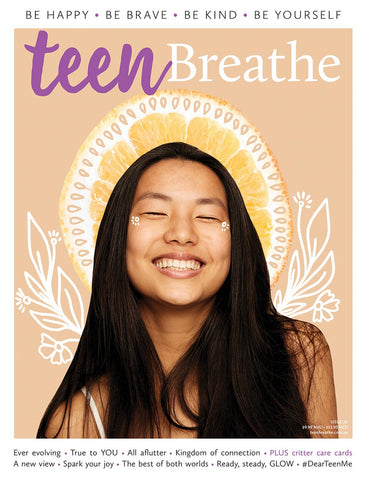 Teen Breathe Issue 20 - Ever evolving