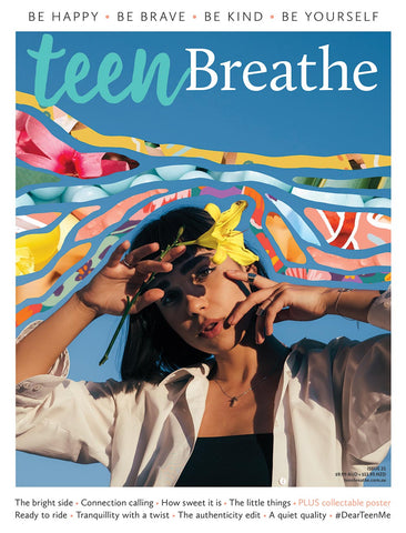 Teen Breathe Issue 21 - The bright side - (On Sale 06/05/2021)