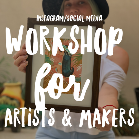 Instagram/Social Media Workshop for Artists & Makers