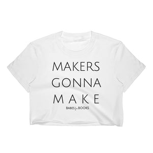 """MAKERSMAKE"" Crop"