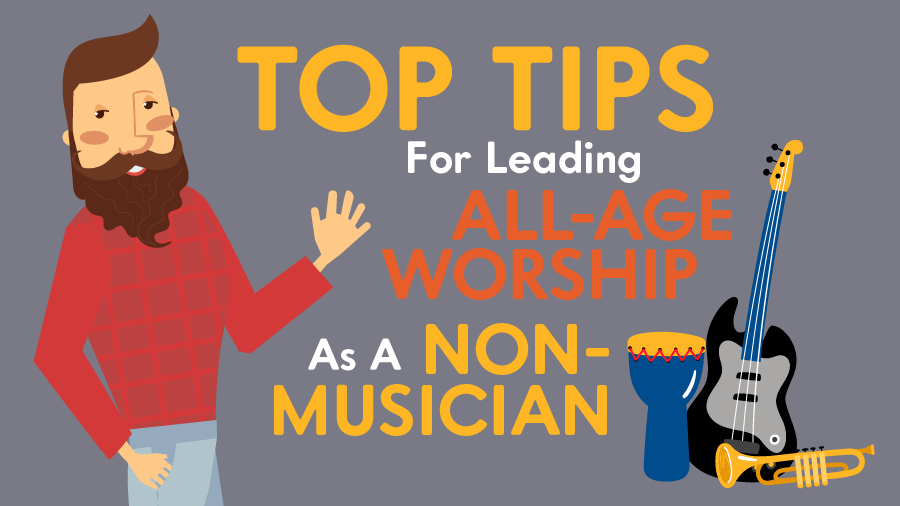 Featured image for Top Tips For Leading All-Age Worship As A Non-Musician