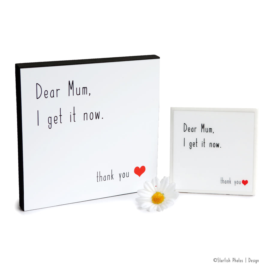 photo dear mum I get it now photo block ©starfish photos design