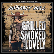 Load image into Gallery viewer, Heavenly Hell The Grilled, The Smoked & The Lovely (Championship Steak & Brisket Rub)