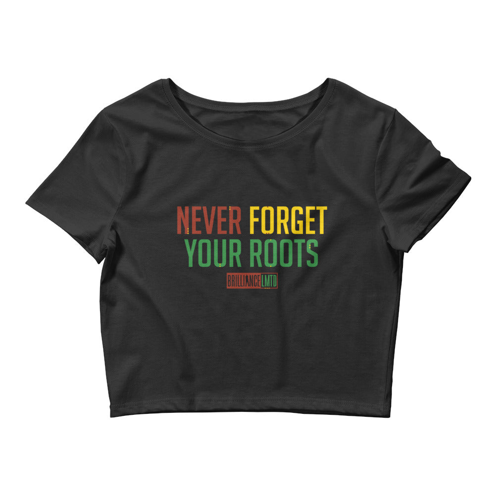 Never Forget Your Roots Women's Crop Tee