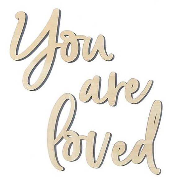 You Are Loved // Wall Script