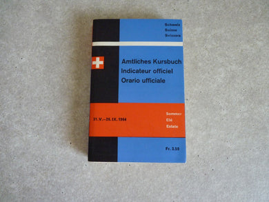 Amtliches Kursbuch - Indicateur Officiel - Suisse - Orario Ufficiale - 1964