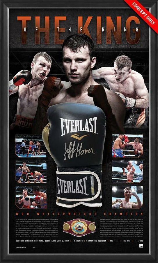 JEFF HORN KING OF THE RING - EVERLAST BOXING GLOVE SIGNED & FRAMED - OFFICIAL LICENSED