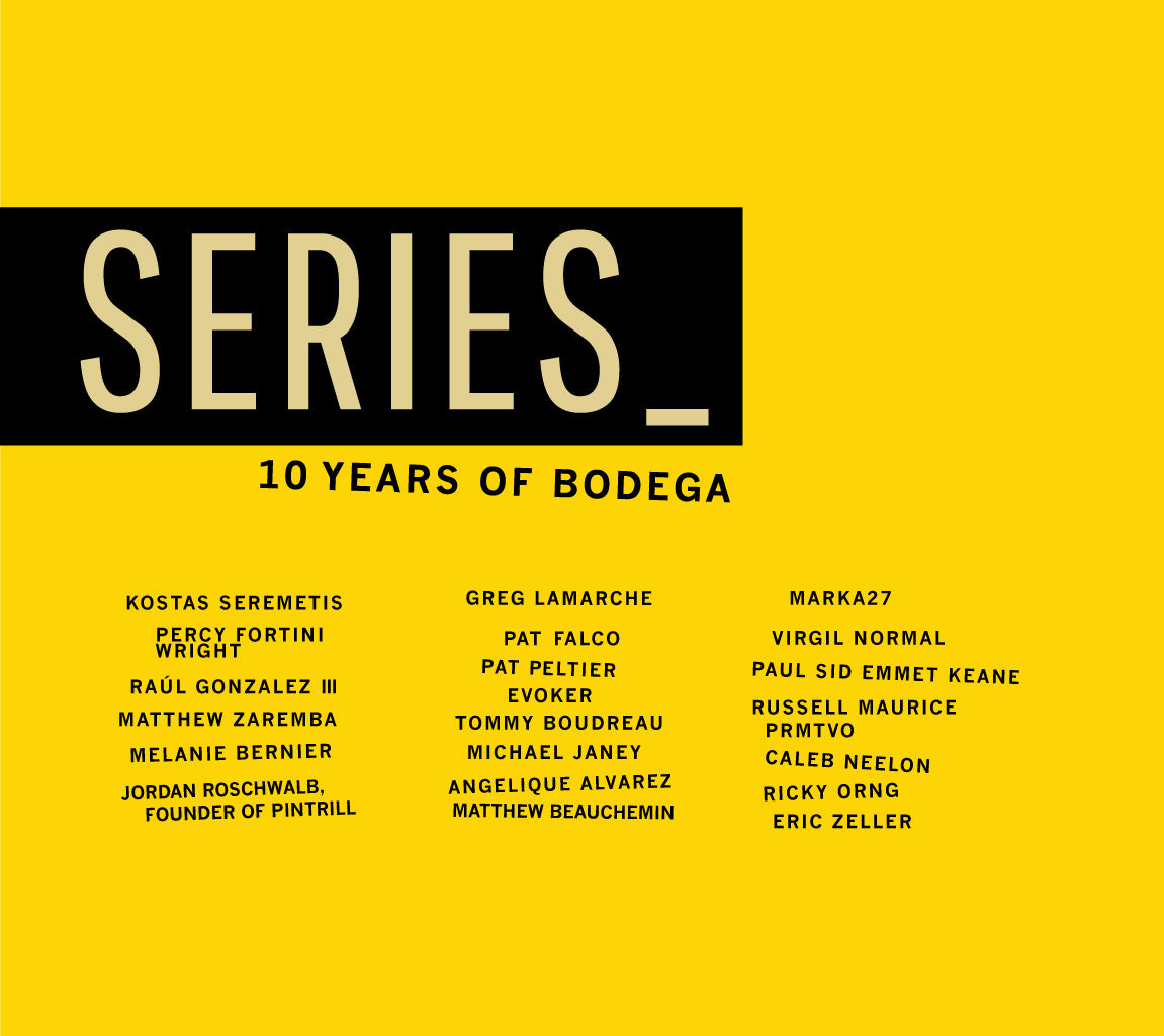 SERIES_  Exhibition and Zine: Ten Years Of Creative Projects from Bodega