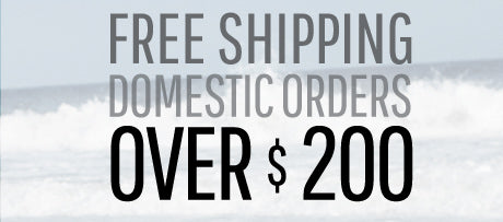Free Domestic Shipping All Orders Over $200