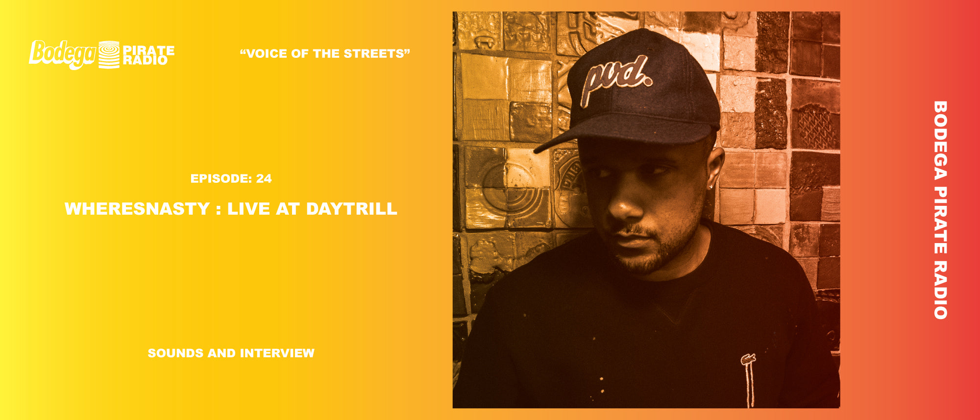 Episode #24: Where's Nasty Live at Daytrill