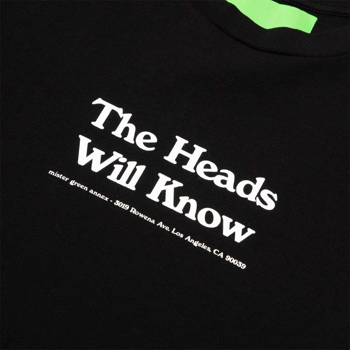 Mister Green T-Shirts THE HEADS WILL KNOW TEE