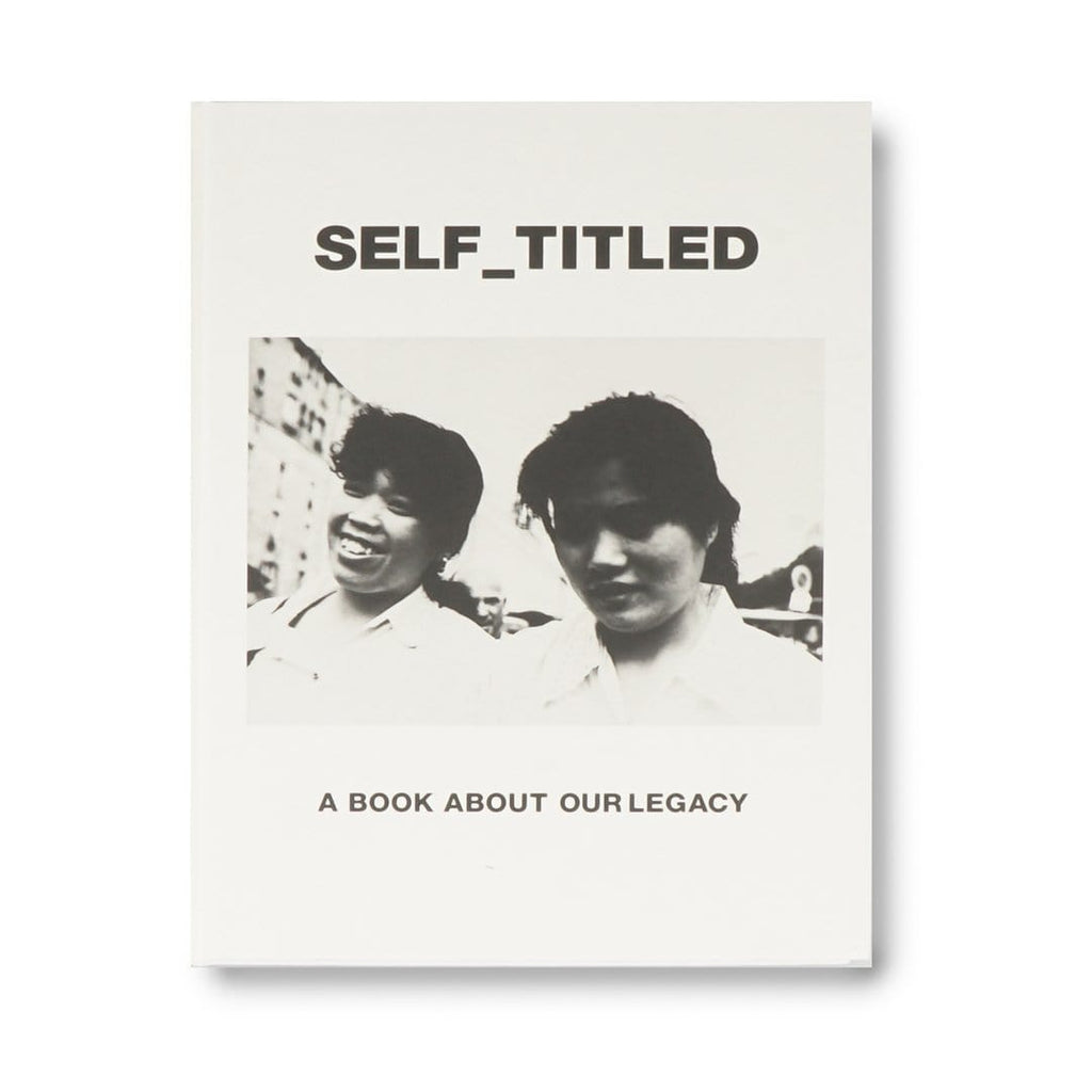 Our Legacy Books O/S SELF_TITLED A BOOK ABOUT OUR LEGACY