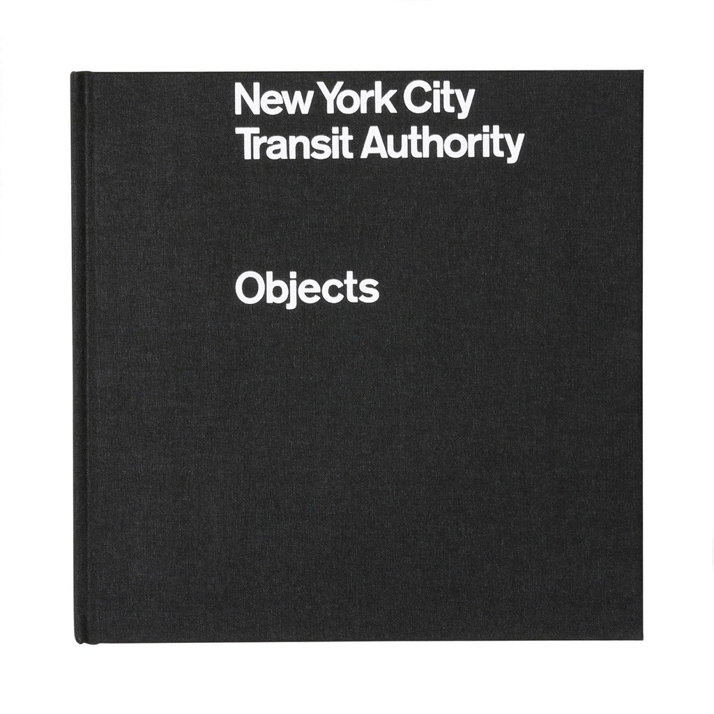 NEW YORK CITY TRANSIT AUTHORITY: OBJECTS by Brian Kelley