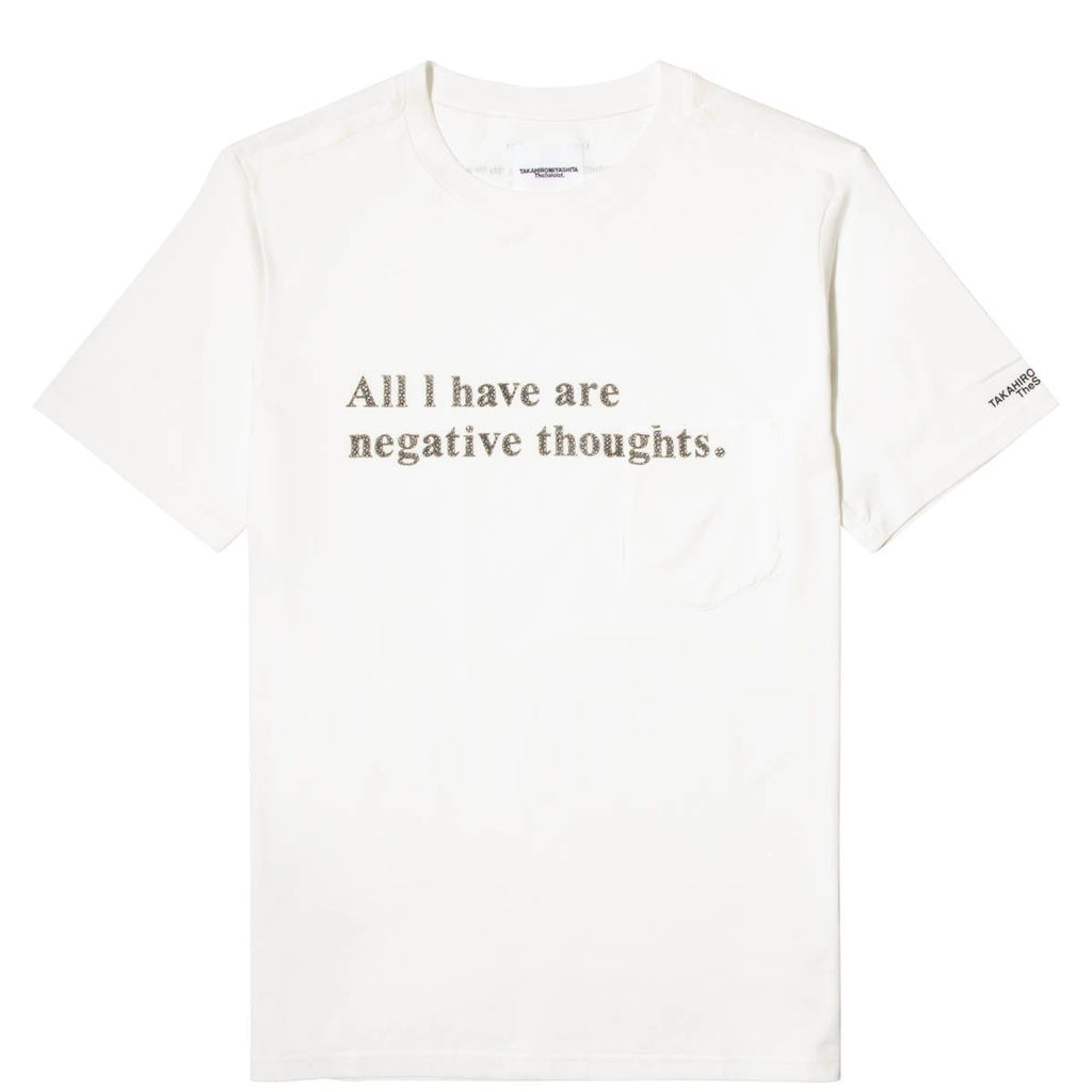 TAKAHIROMIYASHITA The Soloist. T-Shirts ALL I HAVE ARE NEGATIVE THOUGHTS SS POCKET TEE