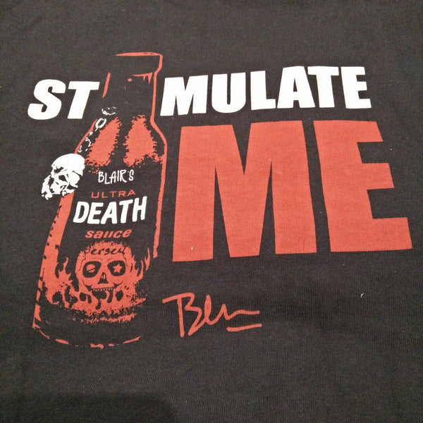 "Blair's Death Sauce ""Stimulate Me"" tee"