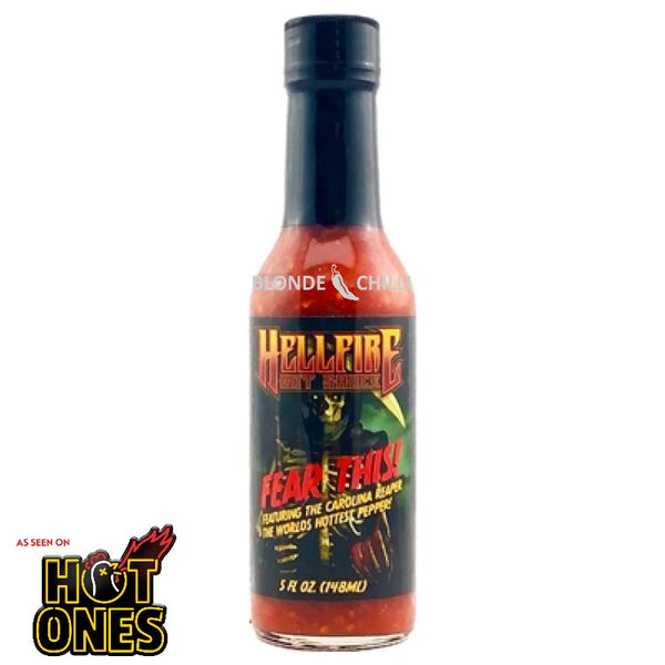 Hellfire Fear This hot sauce for Hot Ones and Blonde Chilli, Australia.