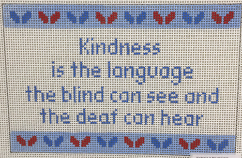 Kindness is the language...
