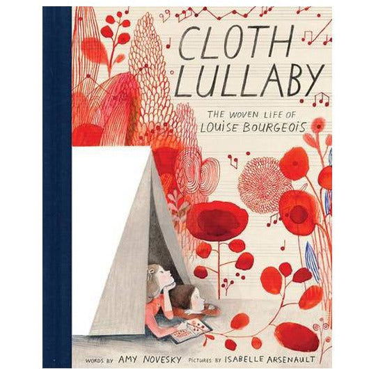 Cloth Lullaby Woven Life Louise Bouorgeois