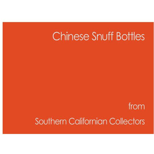 Chinese Snuff Bottles Southern California Collectors