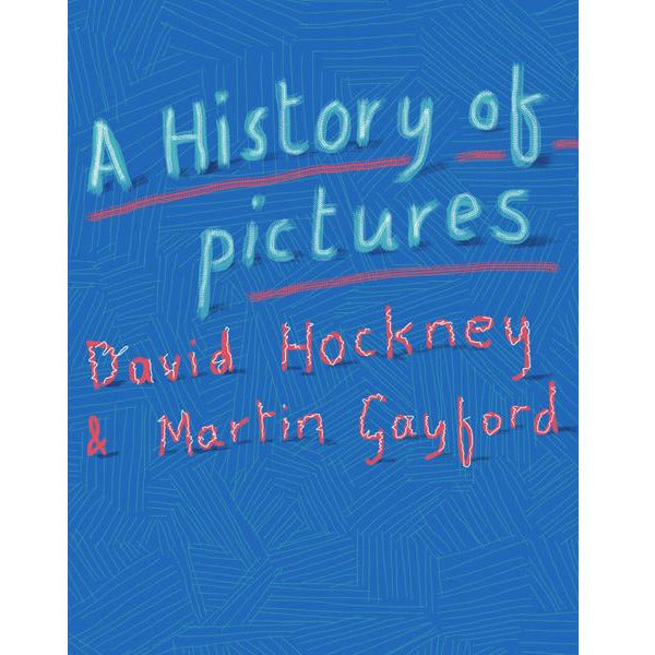 A History of Pictures David Hockney Book