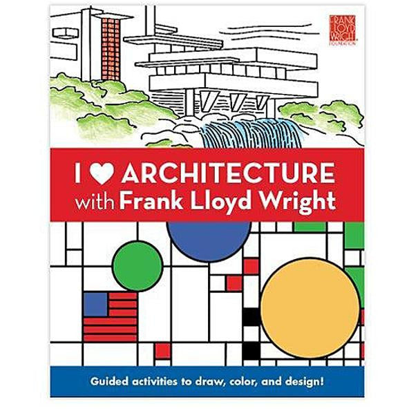 I Heart Architecture with Frank Lloyd Wright Activity Journal