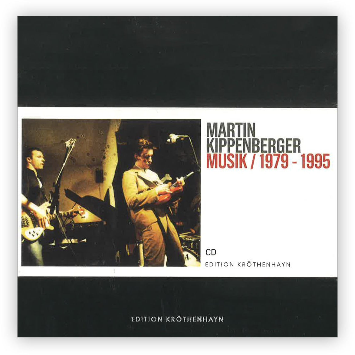 Martin Kippenberger: Musik / 1979 1995 Limited Edition
