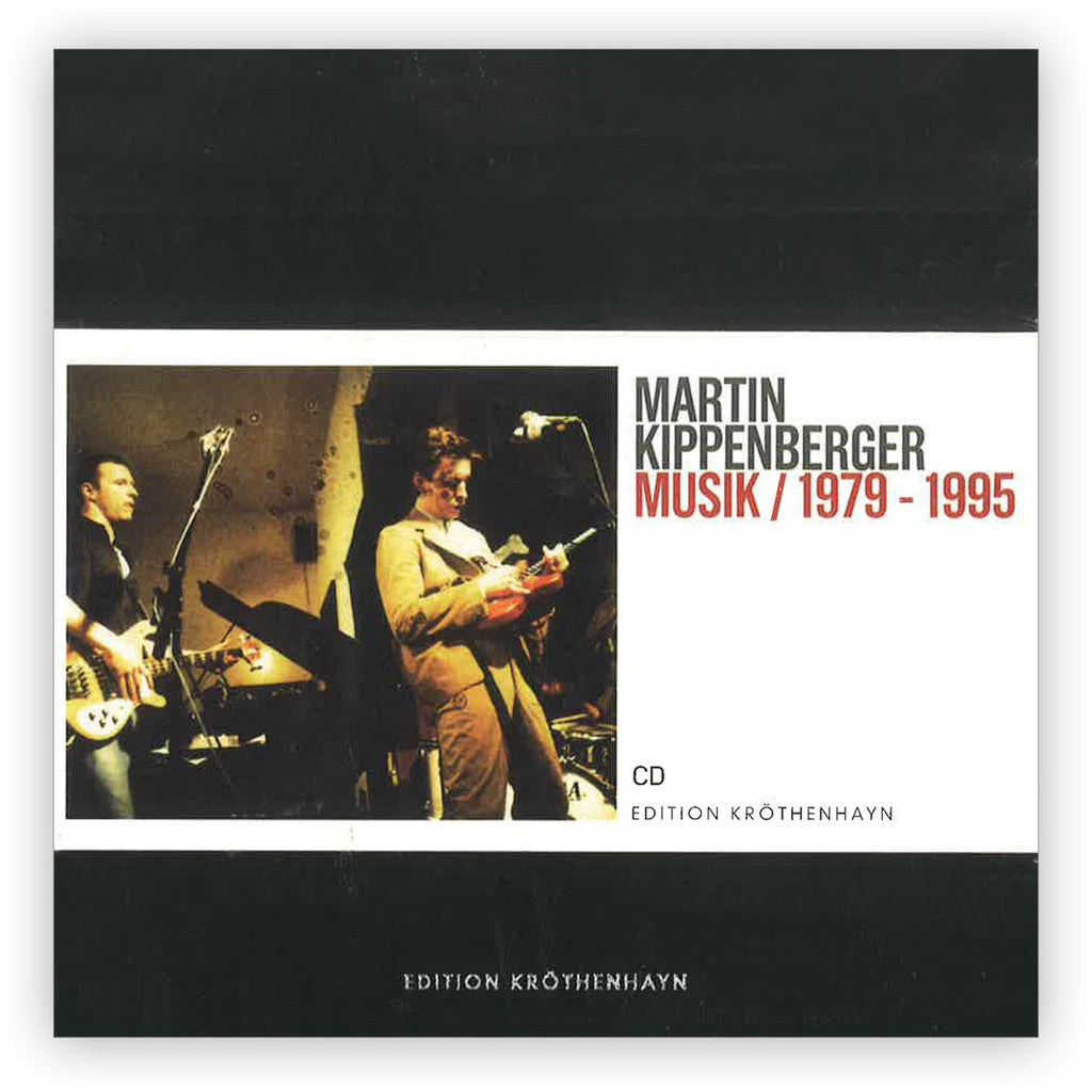 Martin Kippenberger: Musik / 1979–1995 Limited Edition