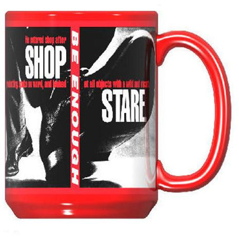 Barbara Kruger Untitled (Shafted) Mug (Shop/Stare Detail)
