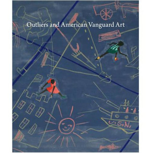 Outliers and American Vanguard Art