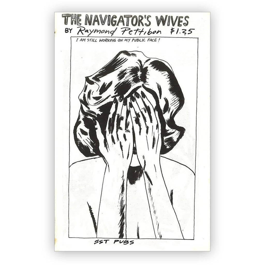 Raymond Pettibon: The Navigator's Wives Zine