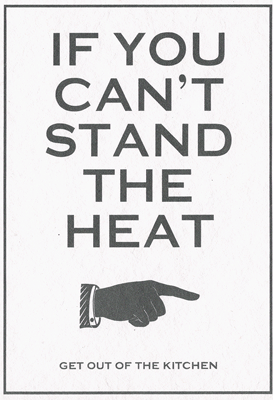 Stand the Heat -Small framed image
