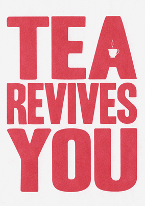 Tea Revives You - Framed small image