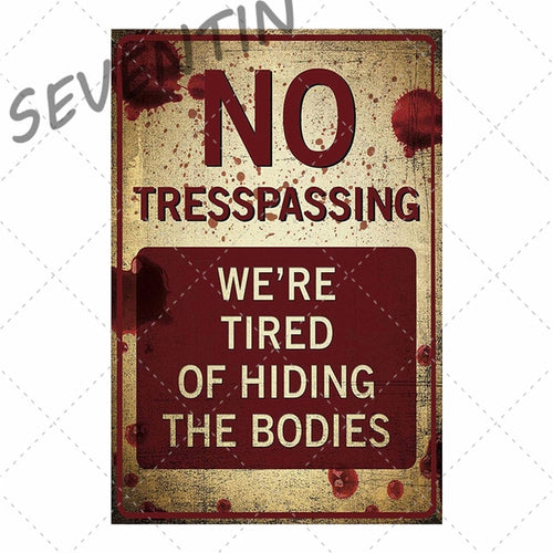 Vintage No Trespassing Metal Signs Beware Poster Plates sign Warning Fallout Metal Plaque Tin Sign Farmhouse Wall Decoration