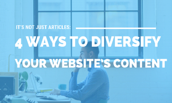 4 Ways to diversify your website content.