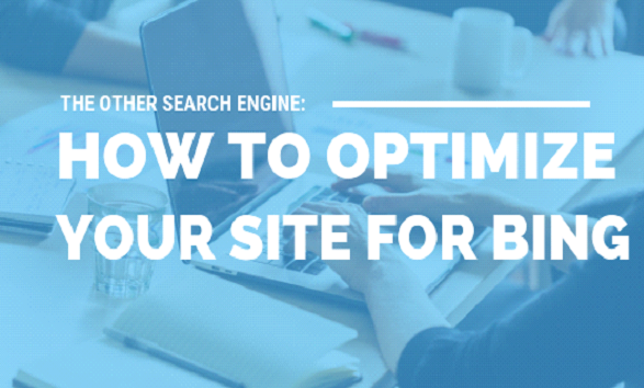 How to Optimize Your Site for Bing