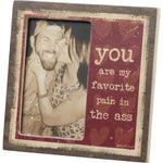 You Are My Favorite -- Plaque Frame by PBK