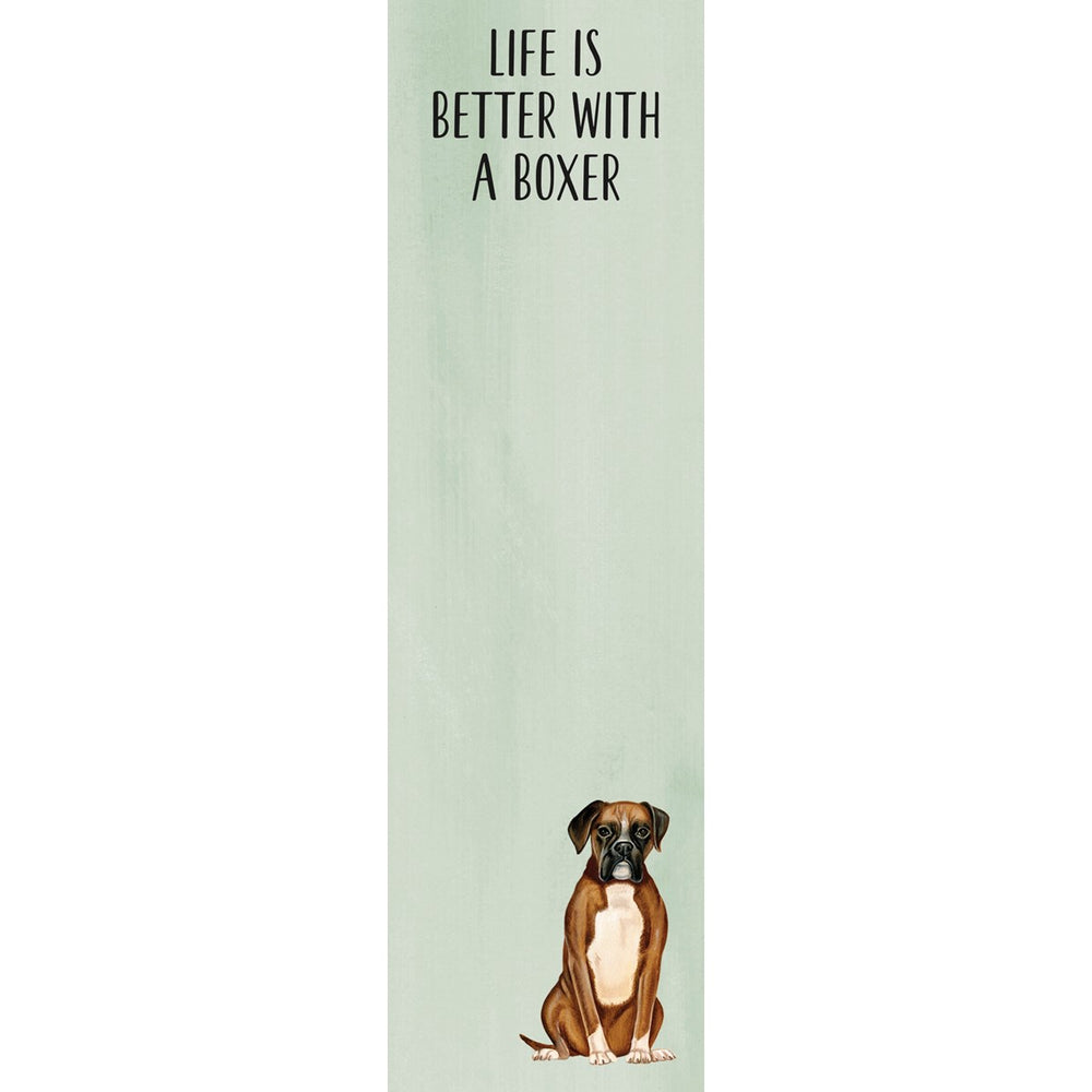 """Life Is Better With A Boxer"" Notepad by PBK"