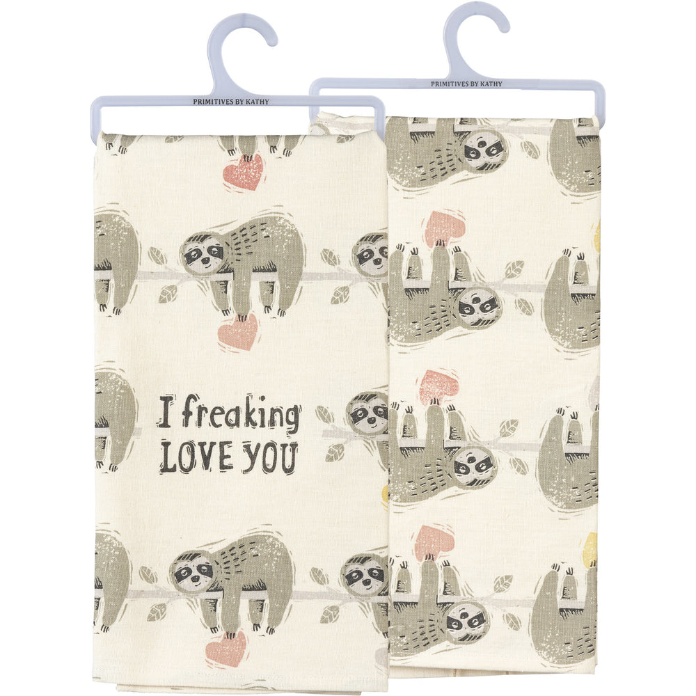 I Freaking Love You Kitchen Towel by PBK
