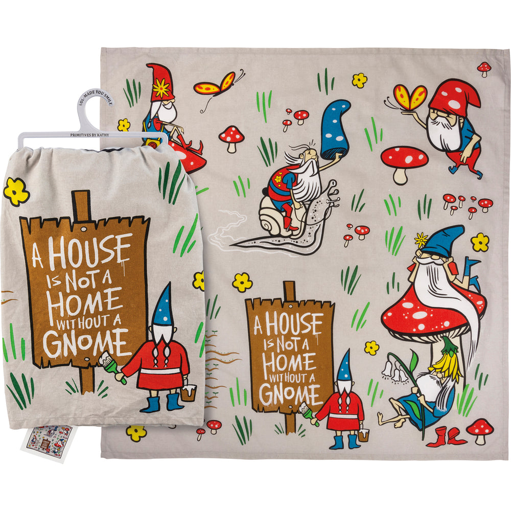 A House Is Not A Home Without A Gnome Kitchen Towel by PBK