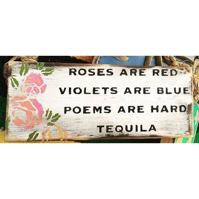 Funny Tequila Poem Sign