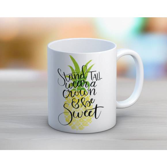 Stand Tall Be Sweet Coffee Mug