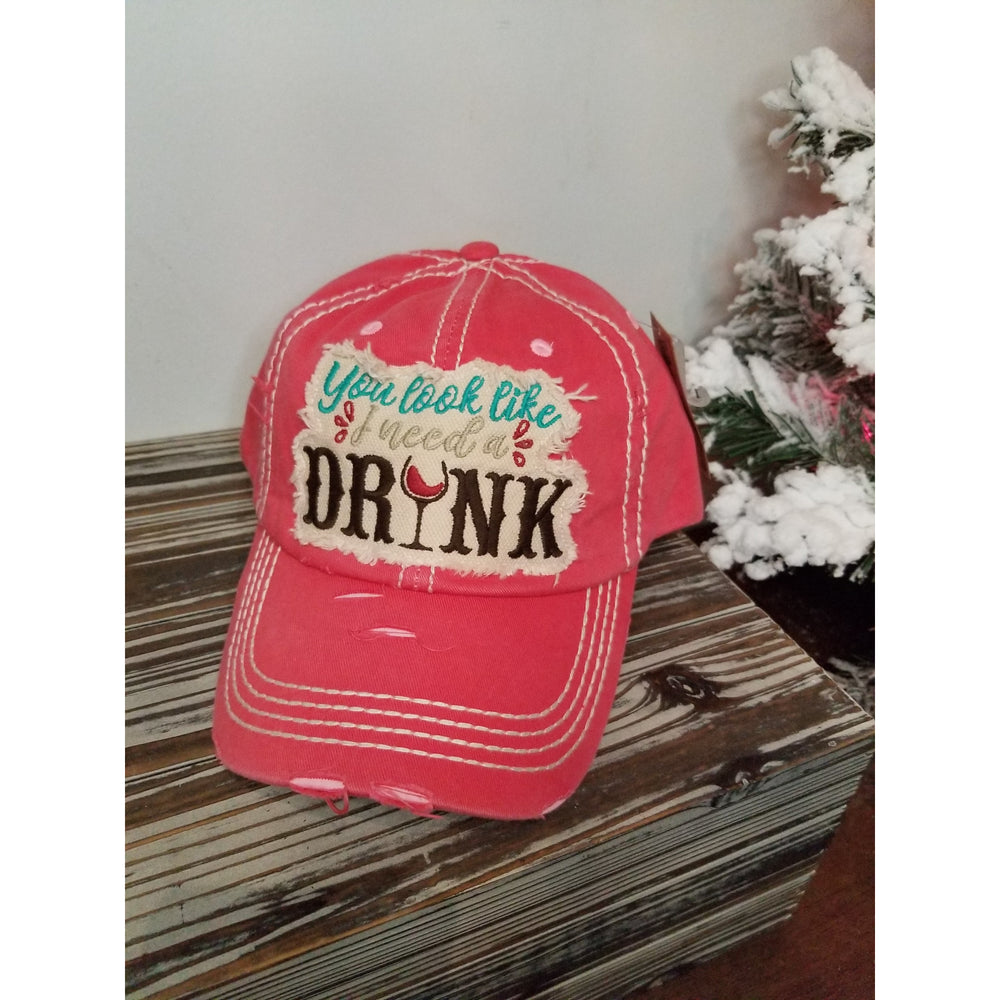 You Look Like I Need Wine Hat -- Choice of Color