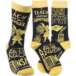 I Teach What's Your Super Power - Socks