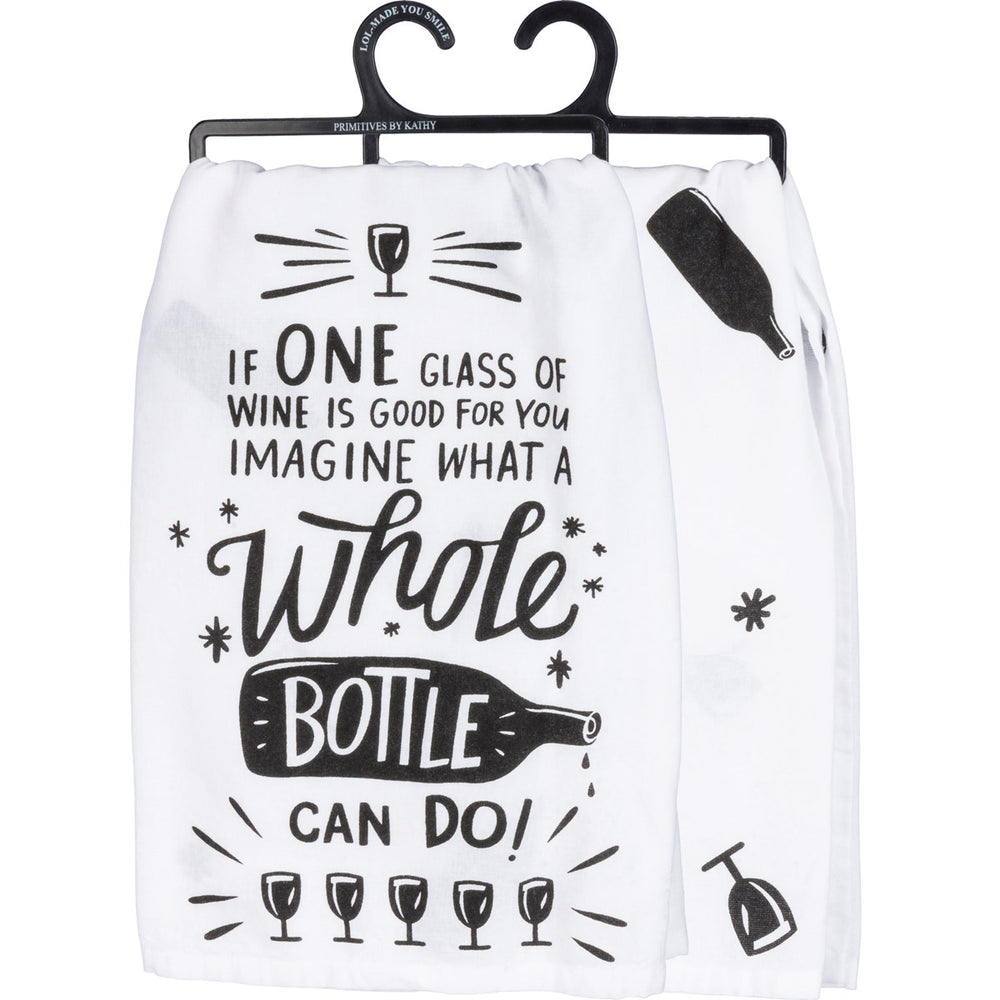 """If One Glass Of Wine Is Good...""  Kitchen Towel by PBK"