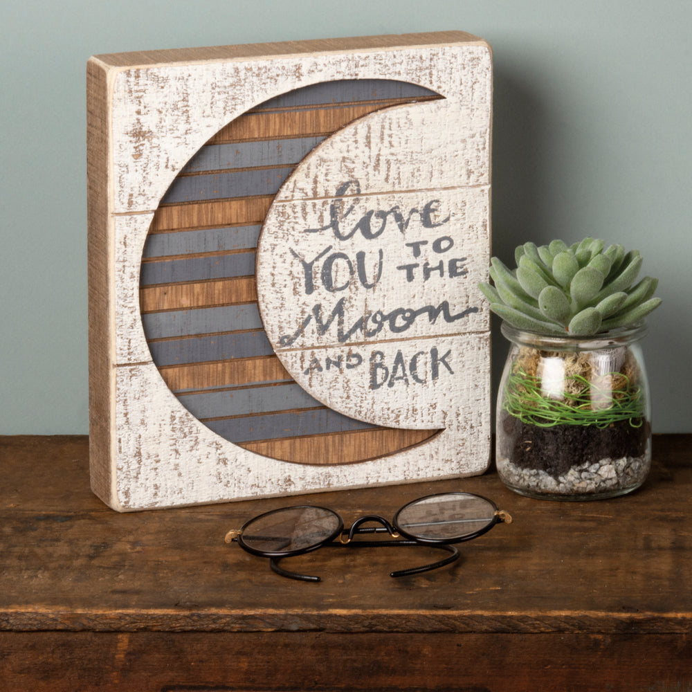 Love You To The Moon And Back -- Slat Box Sign by PBK