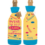 Wine The Best Cure For Birthdays -- Bottle Sock By PBK