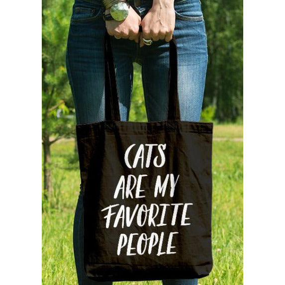 Cats Are My Favorite People Tote
