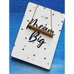 Dream Big Necklace Card